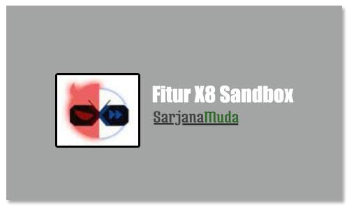 Fungsi X8 Sandbox