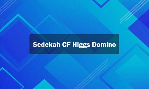 Sedekah CF Higgs Domino